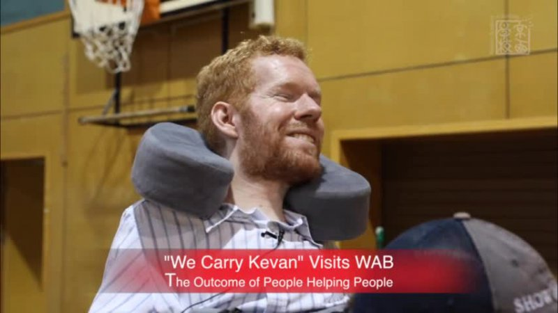 """We Carry Kevan"" Visits WAB"