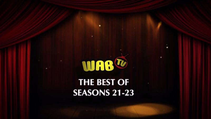 Best of WABTV - Seasons 21-23