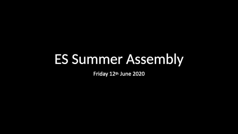 ES Summer Assembly 2019_20